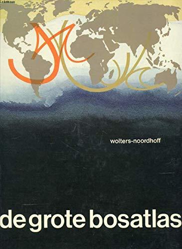 De Grote Bosatlas (Dutch Edition): Ormeling, F. J