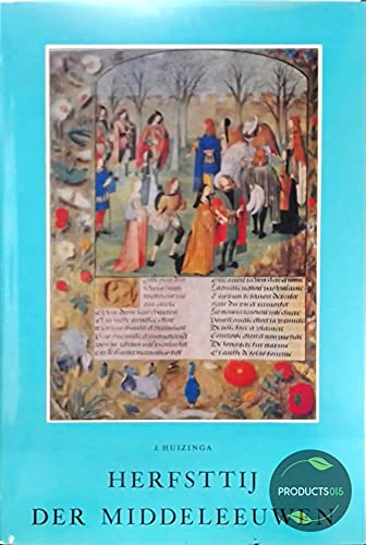 Herfsttij der middeleeuwen.: Huizinga, J. & Hugenholtz, F.W.N. (inleidend essay).