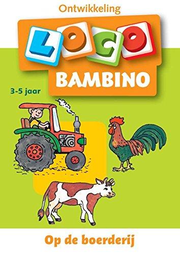 9789001588953: Op de Boerderij (Bambino Loco)