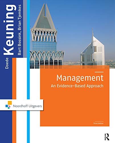 Management: An Evidence-Based Approach, 3rd Edition: Keuning, Doede, Bossink,