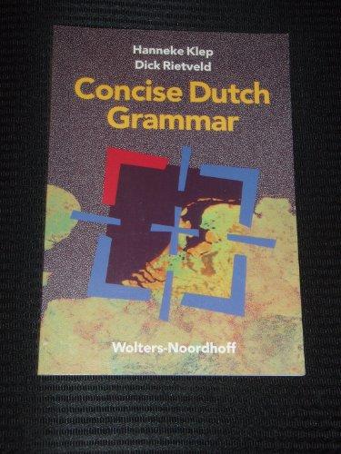 Concise Dutch Grammar: Hanneke & Rietvelf