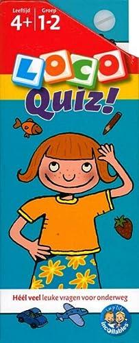 9789001781965: Loco Quiz 4+ (Loco Quiz!: heel veel leuke vragen voor onderweg)