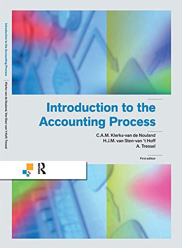 Introduction to the Accounting Process: Klerks-van de Nouland,