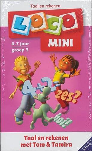 9789001807481: Mini Loco  / 6-7 jaar Groep 3 / deel Taal en rekenen met Tom & Tamira + basisdoos en 2 boekjes / druk 1
