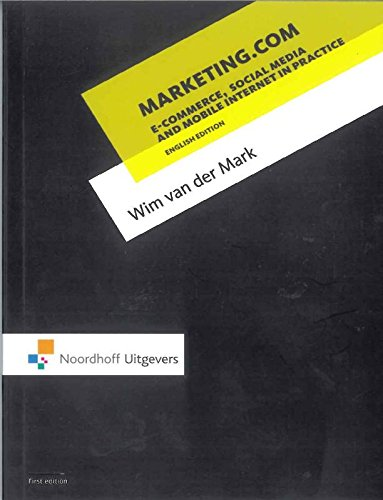 9789001813949: Marketin com (English Edition): e-commerce, social media and mobile internet in practice