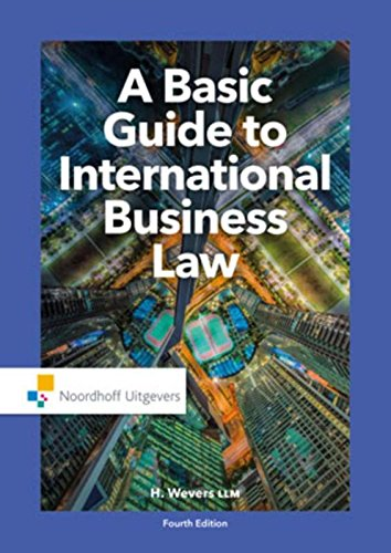9789001862732: A basic guide to international business law