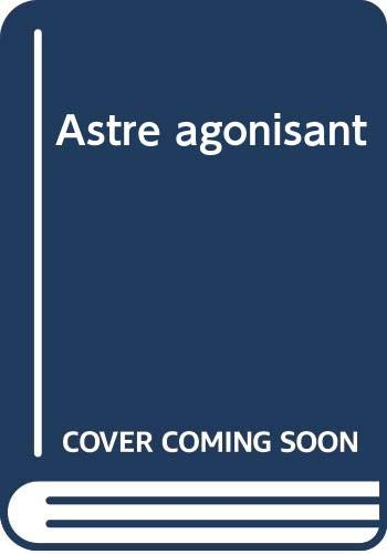 9789002020032: L'astre agonisant