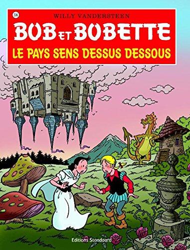 9789002026065: Le pays sens dessus dessous (Bob et Bobette)