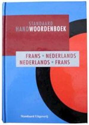 9789002194863: Standaard handwoordenboek: Frans-Nederlands, Nederlands-Frans = Dictionnaire Standaard : Français-néerlandais, néerlandais-français (Standaard woordenboeken) (French Edition)