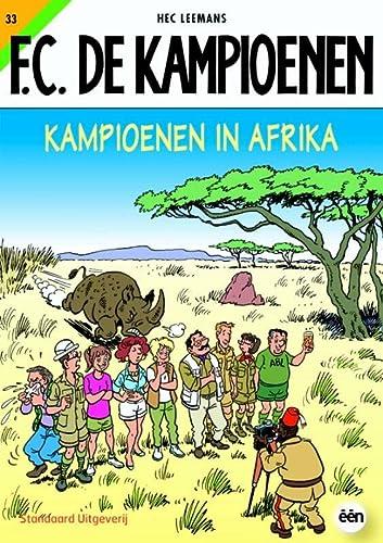 9789002216299: Kampioenen in Afrika / druk 1