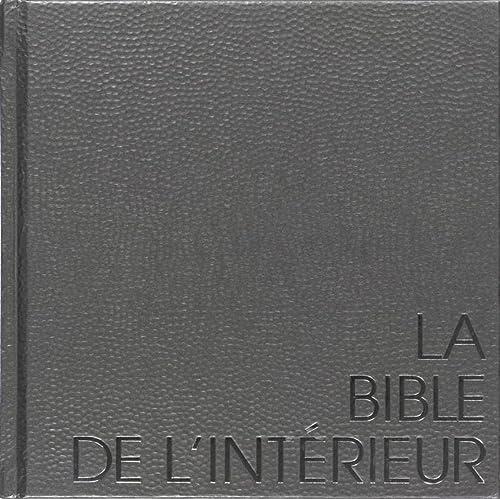 9789002223716: La bible de l'int�rieur