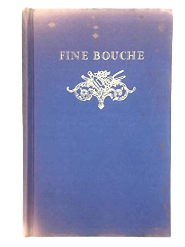 9789002234835: Fine Bouche: A History of the Restaurant in France