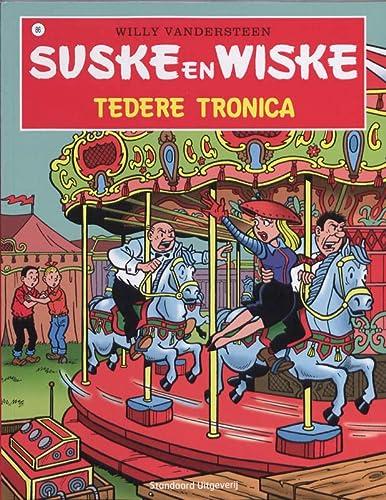 9789002237386: Tedere Tronica / druk 1 (Suske en Wiske (086))