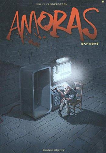 Barabas (Amoras, Band 6): Vandersteen, Willy, Legendre,