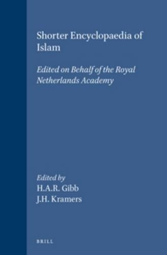 Shorter Encyclopaedia of Islam: EDITED BY H.A.R.