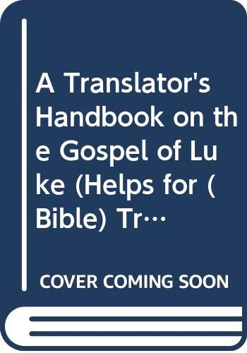 9789004009035: Translator's Handbook on the Gospel of Luke