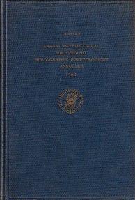 Annual Egyptological Bibliography / Bibliographie Egyptologique Annuelle 1962: Jozef M. A. ...