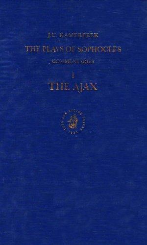 The Plays of Sophocles: Commentaries 1-7: Ajax v. 1 (Hardback): J. C. Kamerbeek