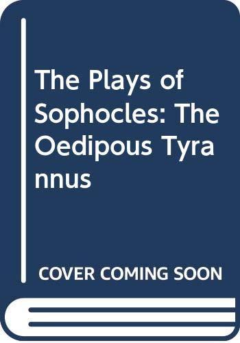 The Plays of Sophocles: Oedipus Tyrannus Volume 4: Commentaries 1-7 (Hardback): J. C. Kamerbeek