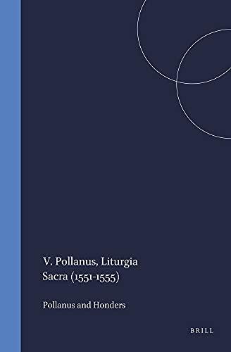 9789004012066: Liturgia Sacra - 1551-1555: Opnieuw Uitgegeven En Van Een Inleiding Voorzien Door A.C. Holders (Kerkhistorische Bijdragen)