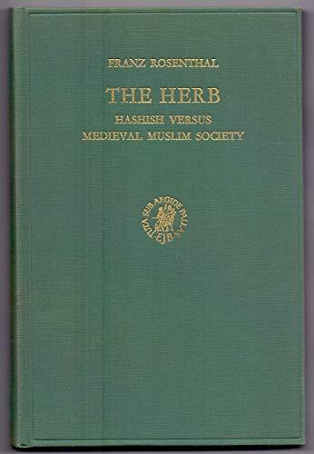 9789004025639: The Herb: Hashish Versus Medieval Muslim Society