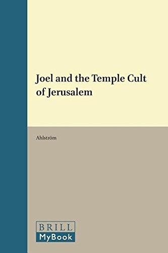 9789004026209: Joel and the Temple Cult of Jerusalem (Vetus Testamentum, Supplements)