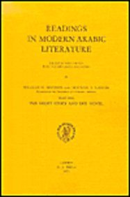 9789004026438: Readings in Modern Arabic Literature: Selected and Edited with Vocabularies and Notes. 1. the Short Story and the Novel (Pt. 1)