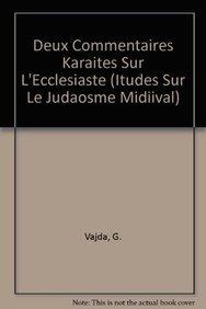 Deux Commentaires Karaites sur l Ecclesiaste.: Georges Vajda.