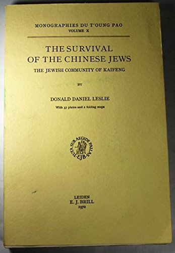 The Survival of the Chinese Jews; The: Leslie, Donald