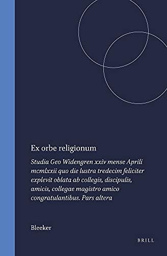 Ex orbe religionum: Studia Geo Widengren xxiv: Bleeker