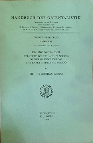 9789004036109: Religious Beliefs and Practices of North India During the Early Mediaeval Period (Asian Studies)