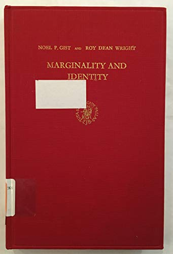 Marginality and Identity: Anglo-Indians as a Racially: Gist, N.O., Wright,