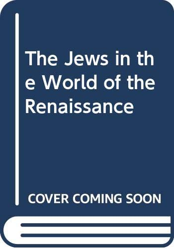 9789004036468: The Jews in the World of the Renaissance