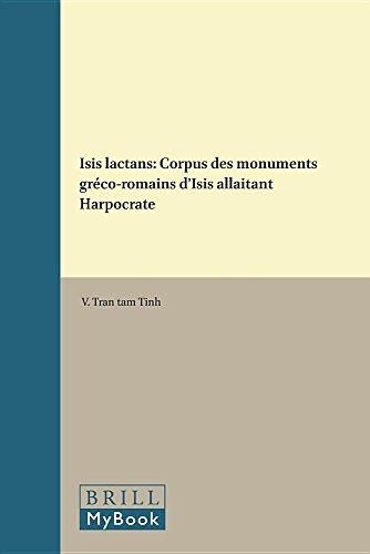 Isis Lactans: Corpus Des Monuments Greco-Romains D'Isis: Tran Tam Tinh,
