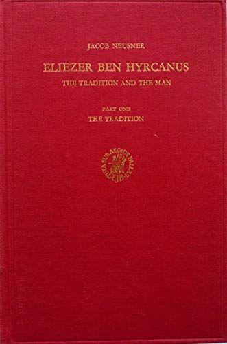 Eliezer Ben Hyrcanus The Tradition and the Man: Bruce, N.