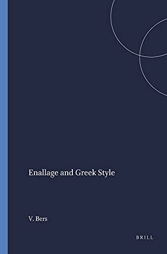 9789004037861: Enallage and Greek Style (Mnemosyne, Supplements)