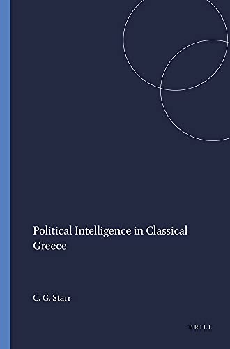 Political Intelligence in Classical Greece.
