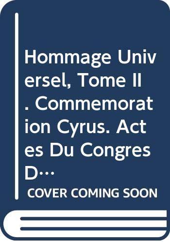 9789004039018: Hommage Universel, Tome II. (Commemoration Cyrus. Actes Du Congres de Shiraz 1971, Tome II): Vol 2 (Acta Iranica)