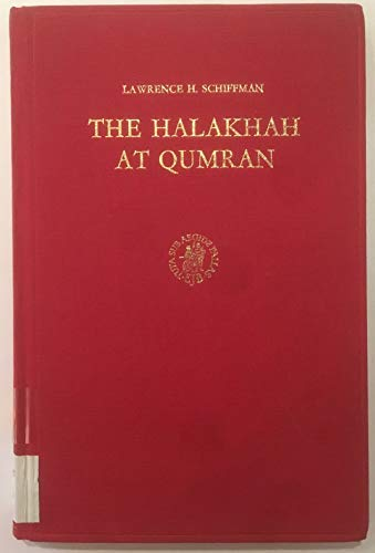 9789004043480: The Halakhah at Qumran (Studies in Judaism in Late Antiquity)