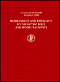 9789004043602: Word-indices and Word-lists to the Gothic Bible and Minor Fragments