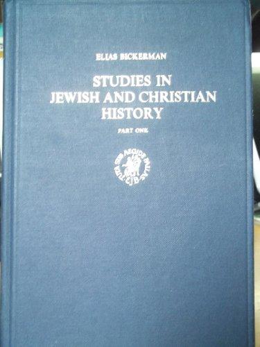 Studies in Jewish and Christian History: Part One: Bickerman, Elias