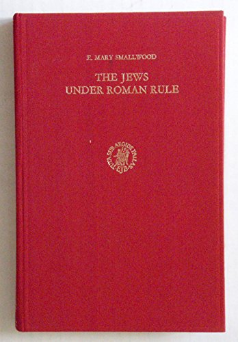 9789004044913: The Jews under Roman rule: From Pompey to Diocletian (Studies in Judaism in late antiquity)