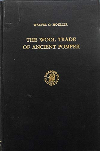9789004044944: Wool Trade of Ancient Pompeii (Studies of the Dutch Archaeological & Historical Society)