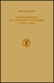 9789004045071: A Concordance to the Peshitta Version of Ben Sira (Monographs of the Peshitta Institute Leiden , No 2)