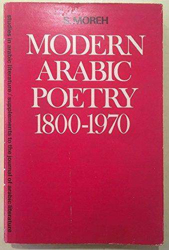 Modern Arabic poetry, 1800-1970: The development of: Shmuel Moreh