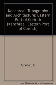 Topography and Architecture (Kenchreai - Eastern Port: Scranton; Shaw (It,