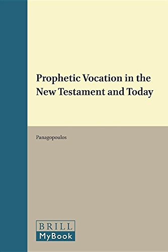 9789004049239: Prophetic Vocation in the New Testament and Today (Novum Testamentum , Suppl. 45)