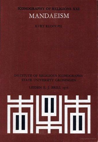 Mandaeism. Iconography of Religions, Section XXI - Rudolph, Kurt