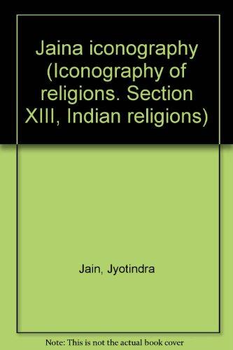 9789004052598: Jaina iconography (Iconography of religions. Section XIII, Indian religions)
