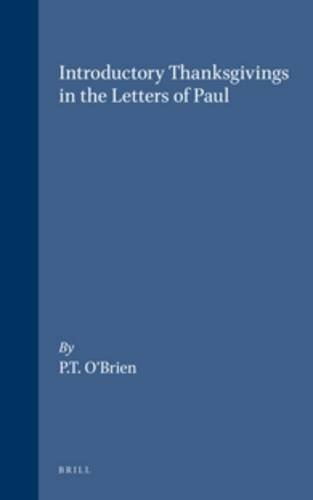 9789004052659: Introductory Thanksgivings in the Letters of Paul (Novum Testamentum, Supplements)